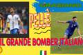 GRAZIANO PELLÈ IL GRANDE BOMBER ITALIANO 🇮🇹