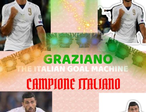 GRAZIANO THE ITALIAN GOAL MACHINE CAMPIONE ITALIANO