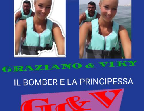 GRAZIANO & VIKY IL BOMBER E LA PRINCIPESSA G&V