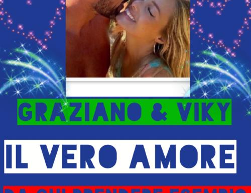 GRAZIANO & VIKY IL VERO AMORE DA CUI PRENDERE ESEMPIO